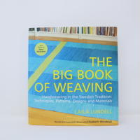 【古本】B2_42  The Big Book of Weaving  Handweaving in the Swedish Tradition  /  Laila Lundell