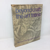 【古本】B115 洋書 beyond craft: the art fabric Mildred Constantine / Jack Lenor Larson