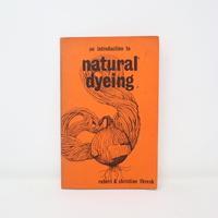 【古本】B2_292 natural dyeing /robert &christine thresh