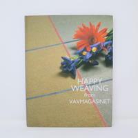 【古本】B2_21 Happy Weaving from Vavmagazinet / Forlags AB Vavhasten