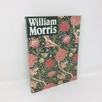 【古本】B058絶版 Wiliaml Morris ウィリアム・モリス 〜モダンデザインの父〜