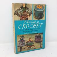 【古本】B123A New Look at CROCHET Using basic stitches to create modern designs (英語) ハードカバー