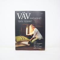 【古本】B2_152 Vav Magasinet VÄVMAGASINET NR4 2011 日本語訳冊子付