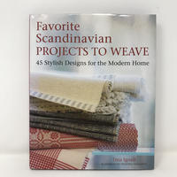 【古本】B317(ハードカバー)Favorite Scandinavian Projects to Weave: 45 Stylish Designs for the Modern Home