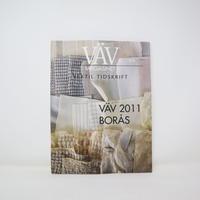 【古本】B2_151 Vav Magasinet VÄVMAGASINET NR3 2011 日本語訳冊子付