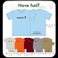Have fun!T