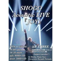 【サロン会員限定  先行発売】SHOGO Acoustic LIVE 『JOY』@福岡