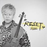 5thアルバム「RESET」