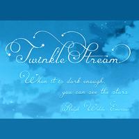 Twinkle Stream