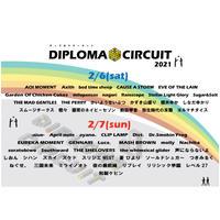 【投げ銭・ピンチェキ】2/6(土)DIPLOMA CIRCUIT 2021配信ライブ【購入制限なし】