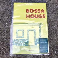 BOSSA HOUSE