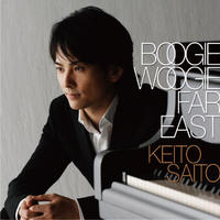 斎藤圭土『Boogie Woogie Far East』