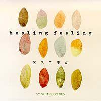 Healing Feeling《CD》 - KEITA