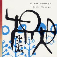 ウィンド・ハンター《CD》- 真砂秀朗