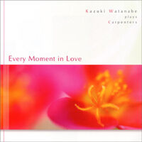 Every Moment in Love《CD》- 渡辺かづき