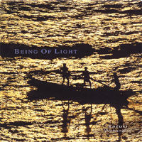 Being Of Light《CD》- 渡辺かづき