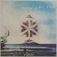 Sora umi kaze《CD》(初回限定YURAIサイン入り)- YURAI