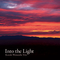 Into the Light 《CD》- 渡辺かづきTRIO
