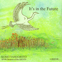 It's in the Future 月ゆめ Dreams of the MOON 《CD》- 山本公成