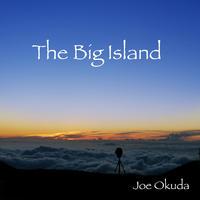 The Big Island ハワイの自然音1h 《ダウンロードMP3・ハイレゾ》 ジョー奥田