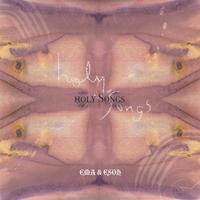 アルバム「Holy Songs」一括ダウンロード《MP3》- えま&慧奏