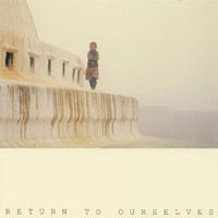 【CD】Return to Ourselves - 高橋全
