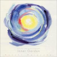 Inner Garden 〜内なる庭《CD》- 渡辺かづき