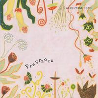 アルバム「フレグランス(Fragrance)」MP3一括ダウンロード(ウォン・ウィンツァン)