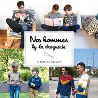Le livre de tricot Nos hommes by La Droguerie
