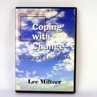 Coping with change 変化に対応できる人、できない人