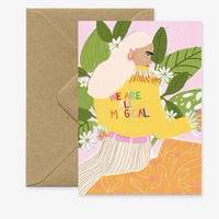 """We Are All Magical"" Greeting Card"