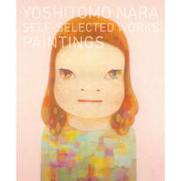YOSHITOMO NARA ー PAINTINGS 奈良 美智