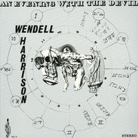 WENDELL HARRISON / An Evening With The Devil (LP)