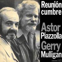 ASTOR PIAZZOLLA  & GERRY MULLIGAN / REUNION CUMBRE (LP)
