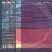QUEST ENSEMBLE / THE OTHER SIDE (LP)