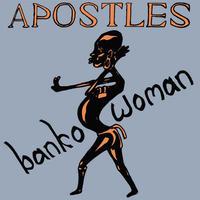 APOSTLES / BANKO WOMAN (LP)