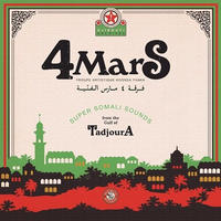 4 MARS / SUPER SOMALI SOUNDS FROM THE GULF OF TADJOURA (LP)