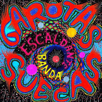 Garotas Suecas / Escaldante Banda (LP)