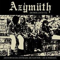 AZYMUTH / AS CURVAS DA ESTRADA DE SANTOS / ZE E PARANA (DEMOS 1973-1975) (7inch)