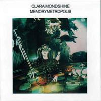 CLARA MONDSHINE / MEMORYMETROPOLIS (CD)