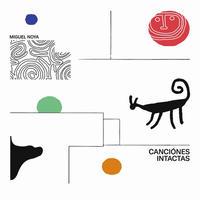 MIGUEL NOYA / CANCIONES INTACTAS (LP)