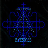 Alec K. Redfearn and The Eyesores / The Opposite (CD)