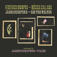 JAMES RUSHFORD / MUSICA CALLADA , SEE THE WELTER (2CD)