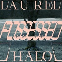 LAUREL HALO / POSSESSED - SOUNDTRACK TO THE FILM BY METAHAVEN & ROB SCHRODER (LP)