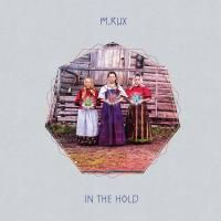 M.RUX / In The Hold (LP) DLコード付