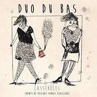 Duo Du Bas / Casseroles (CD)