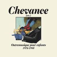 V.A. / Chevance - Outremusique pour enfants 1974-1985 (CD)