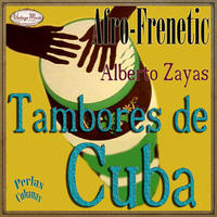 ALBERTO ZAYAS  /  Afro-Frenetic Tambores De Cuba (CD-R)