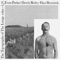 EVAN PARKER / Topography Of The Lungs(LP)