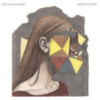 Léonore Boulanger / Practice Chanter (LP) DLコード付き